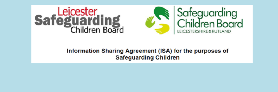 Information Sharing Agreement (ISA) for the purposes of Safeguarding Children