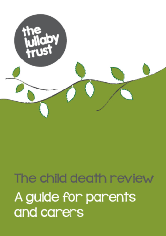 Lullaby Trust - Child Death Review Booklet